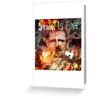 Syria Is Fine. Greeting Card