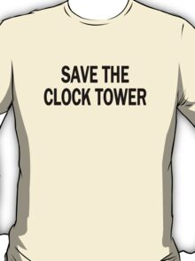 Save The Clock Tower (Dark) T-Shirt