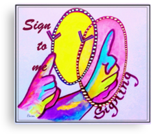 SIGN TO ME Canvas Print