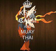Keep calm and muay thai  by kingneku7