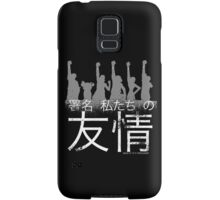 Sign of our friendship Samsung Galaxy Case/Skin
