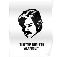 Toast of London 'Fire the Nuclear Weapons' Poster