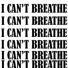 I CAN'T BREATHE by Paul Quixote Alleyne