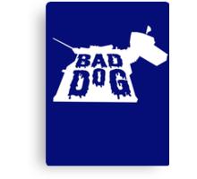 Bad Dog 3 Canvas Print