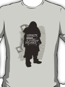 Loyalty. Honor. A Willing Heart. T-Shirt