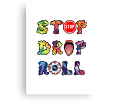 Stop, drop and roll Rainbow Canvas Print