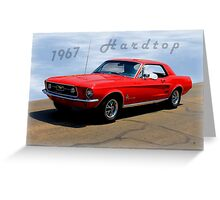 1967 Ford Mustang Hardtop Greeting Card