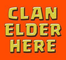 Clan Elder Here by ADHDDESIGN