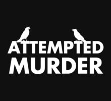 Attempted Murder by KDGrafx