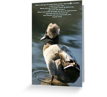 Remembering God is with you in times of trouble no matter how deep the water Greeting Card