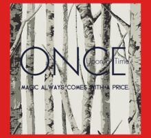"Once Upon a Time (OUAT) - ""Magic Always Comes with a Price."" Kids Clothes"
