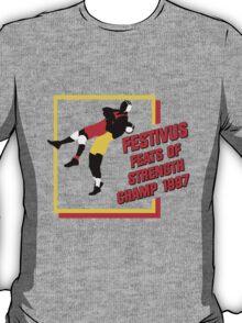 Festivus Feats of Strength Champ T-Shirt