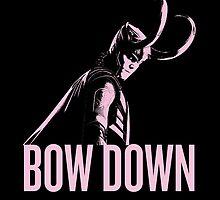 Loki: BOW DOWN by hurhurh