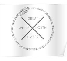 Great White North Timber Poster