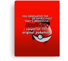 Pokemon Bragger Canvas Print