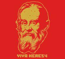 """Galileo """"Viva Heresy"""" by LibertyManiacs"""