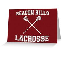 Beacon Hills Lacrosse Greeting Card