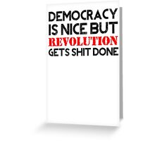 REVOLUTION gets shit done! (Light BG) Greeting Card