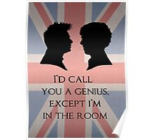 I'd Call You A Genius Poster