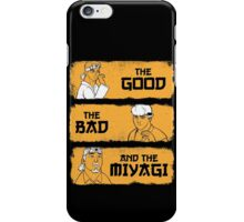 The Good, The Bad, And The Miyagi iPhone Case/Skin