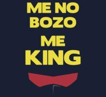 Me No Bozo, Me King Kids Clothes