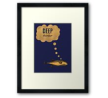 Deep Thinker Framed Print