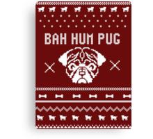 Sweater Shirt | Bah Hum Pug Canvas Print