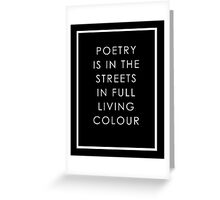Poetry Is In The Streets Greeting Card
