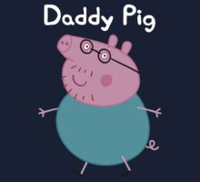 Daddy Pig by Russ Jericho