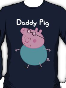 Daddy Pig T-Shirt