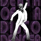 Death of a Disco Dancer by SJ-Graphics