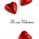 """Be my Valentine"" by ~ Fir Mamat ~"