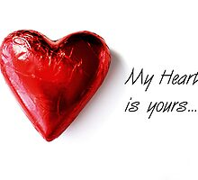 """""""My heart is yours..."""" by ~ Fir Mamat ~"""