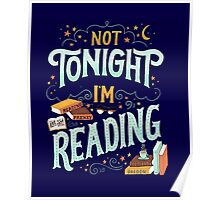 Not tonight, I'm reading - Books Addicted Poster