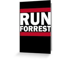 RUN FORREST Greeting Card