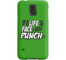 Scott Pilgrim Vs the World If your life had a face I would punch it! version 3 Samsung Galaxy Case/Skin