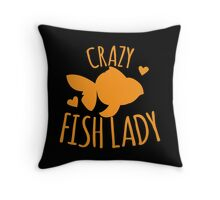 Crazy Fish lady with cute little goldfish Throw Pillow