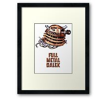 Full Metal Dalek | Doctor Who | w/ Title Framed Print