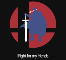 iFight for my friends by Argnarock