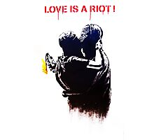 Love is a riot Photographic Print