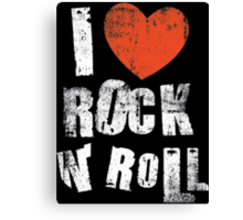 I Love Rock N' Roll Canvas Print