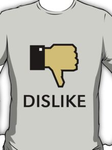 Dislike (Thumb Down) T-Shirt