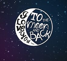 I love you to the moon and back! by raeuberstochter