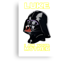 Luke I am your Mother Canvas Print