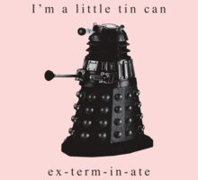 I'm a little tin can. Kids Clothes