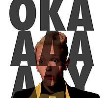 OKAAAAAAY by Joefishjones .