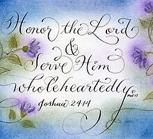 Serve the Lord Handwritten verse Joshua 24:15 by Melissa Goza