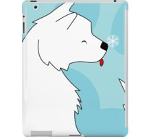 When a dog is in your life iPad Case/Skin