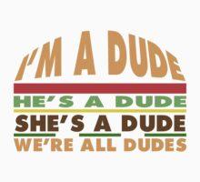 Goodburger: Dude. Kids Clothes