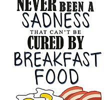 Breakfast Food Cures All by afieldofstone